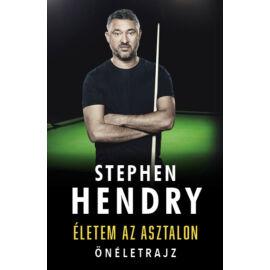 Stephen Hendry: Életem az asztalon (önéletrajz)